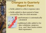 changes to quarterly report form