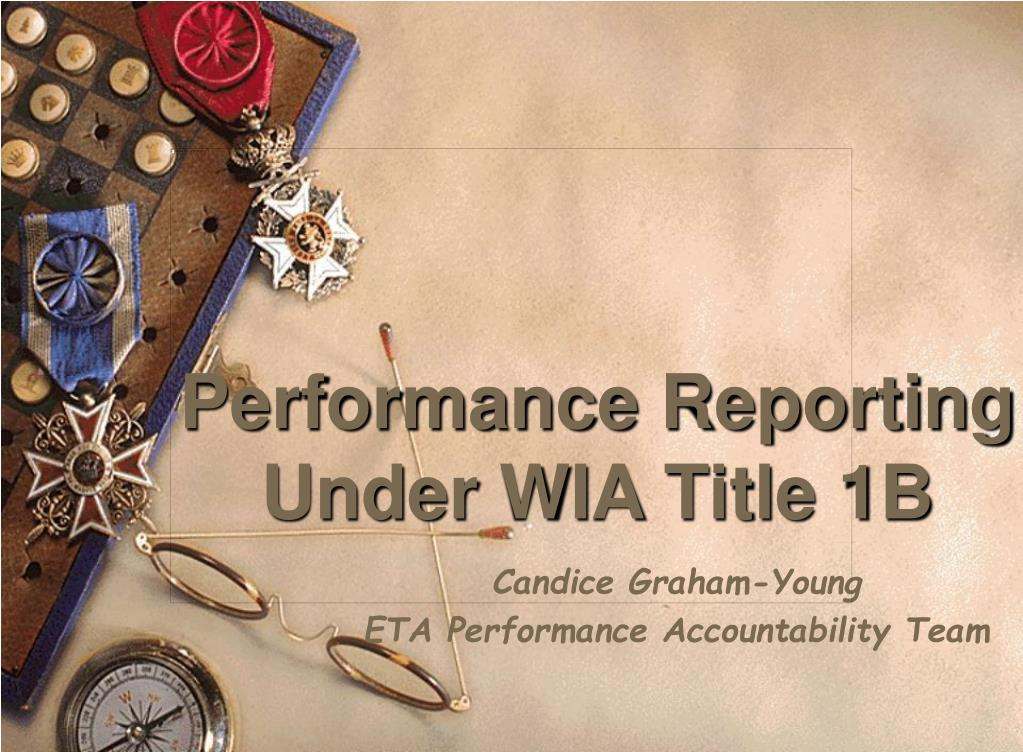 performance reporting under wia title 1b l.