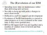 the r evolution of our idm