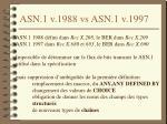 asn 1 v 1988 vs asn 1 v 1997