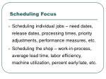 scheduling focus
