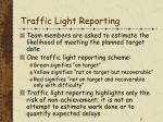 traffic light reporting