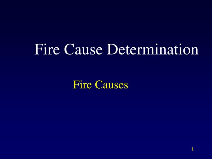 fire cause determination n.