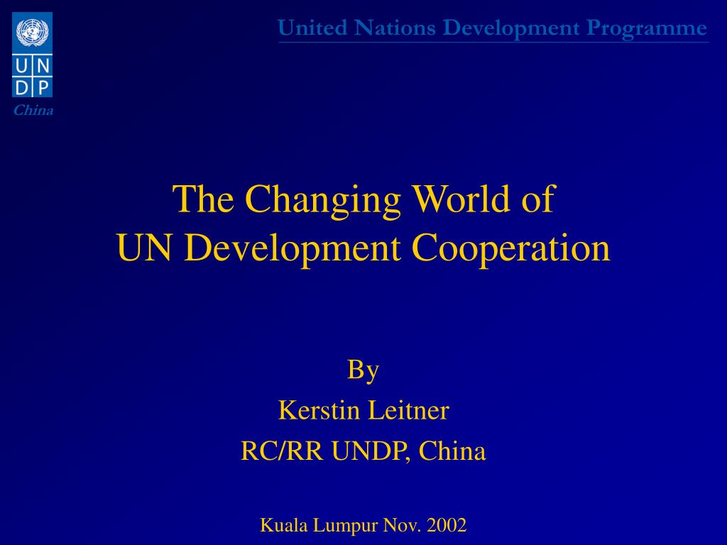 the changing world of un development cooperation l.