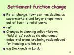 settlement function change