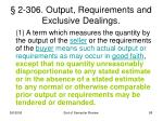 2 306 output requirements and exclusive dealings