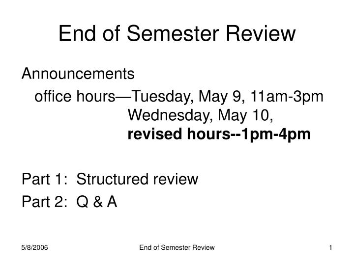 end of semester review n.