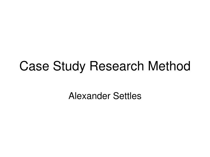 case study research method n.