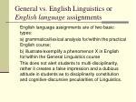general vs english linguistics or english language assignments