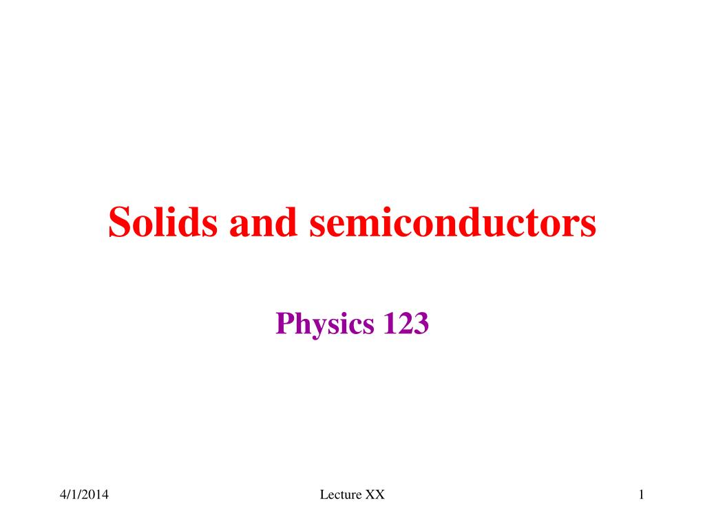 solids and semiconductors l.