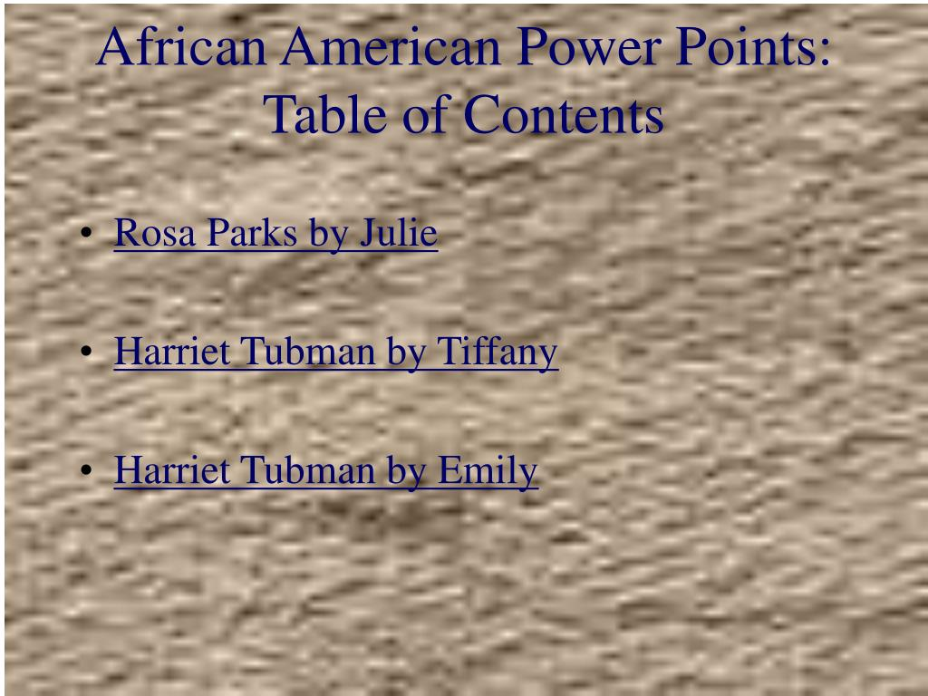 african american power points table of contents l.
