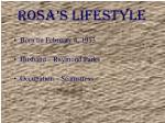 rosa s lifestyle