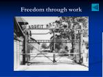 freedom through work