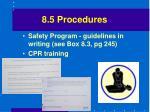 8 5 procedures