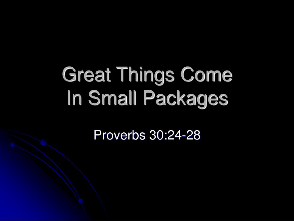 great things come in small packages l.
