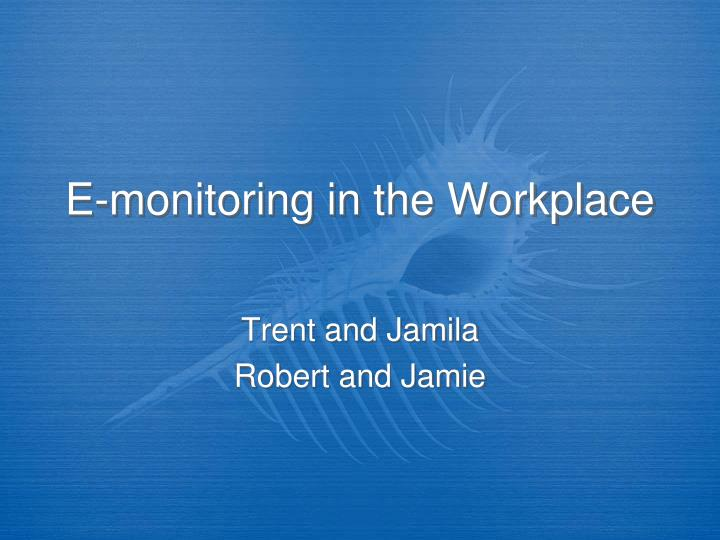 e monitoring in the workplace n.