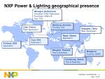 nxp power lighting geographical presence