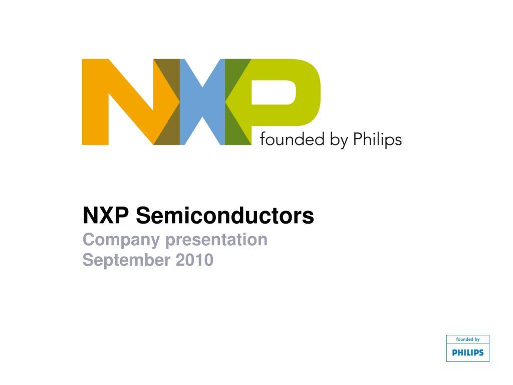 nxp semiconductors company presentation september 2010 l.