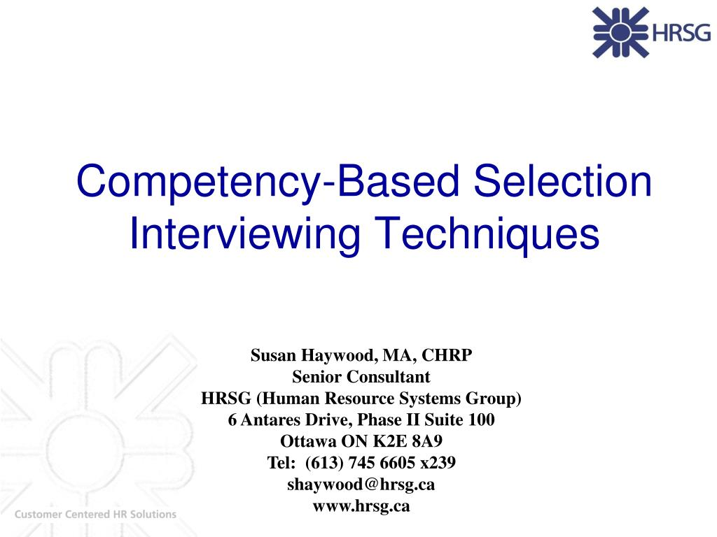 competency based selection interviewing techniques l.