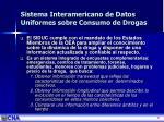 sistema interamericano de datos uniformes sobre consumo de drogas