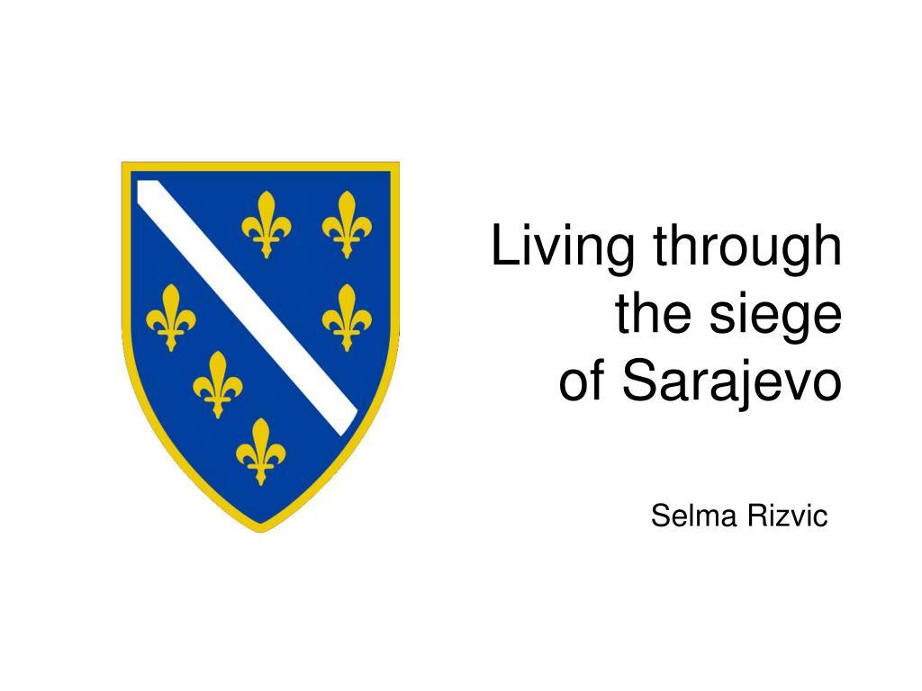 living through the siege of sarajevo l.