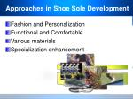 approaches in shoe sole development