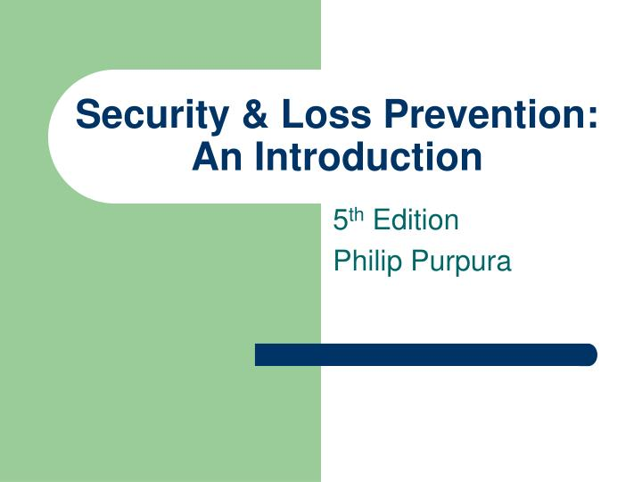 security loss prevention an introduction n.