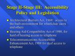 stage ii stage iii accessibility policy and legislation