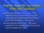 stage ii stage iii accessibility policy and legislation27