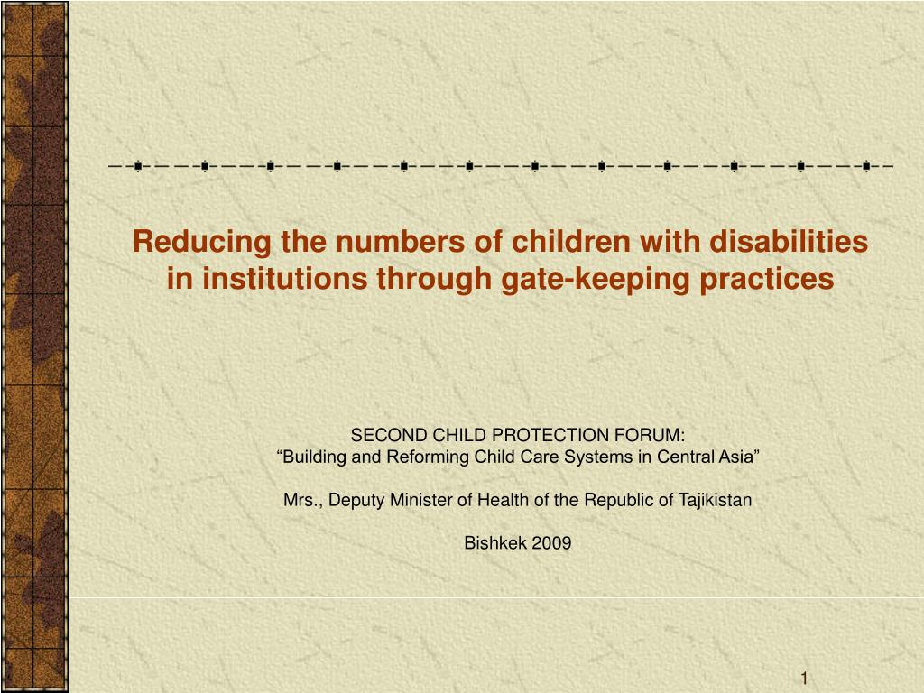 reducing the numbers of children with disabilities in institutions through gate keeping practices l.
