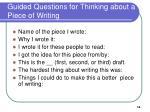 guided questions for thinking about a piece of writing