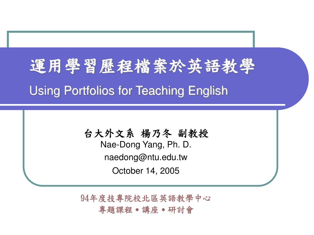 using portfolios for teaching english l.