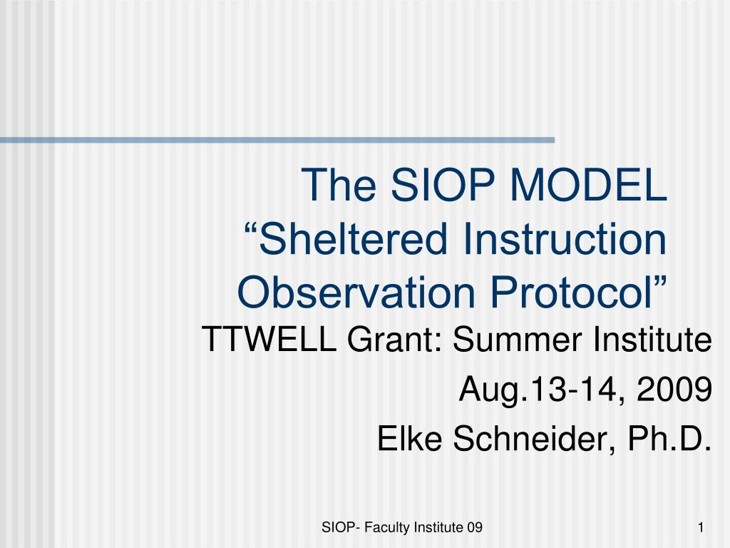the siop model sheltered instruction observation protocol l.