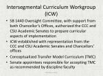 intersegmental curriculum workgroup icw