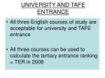 university and tafe entrance