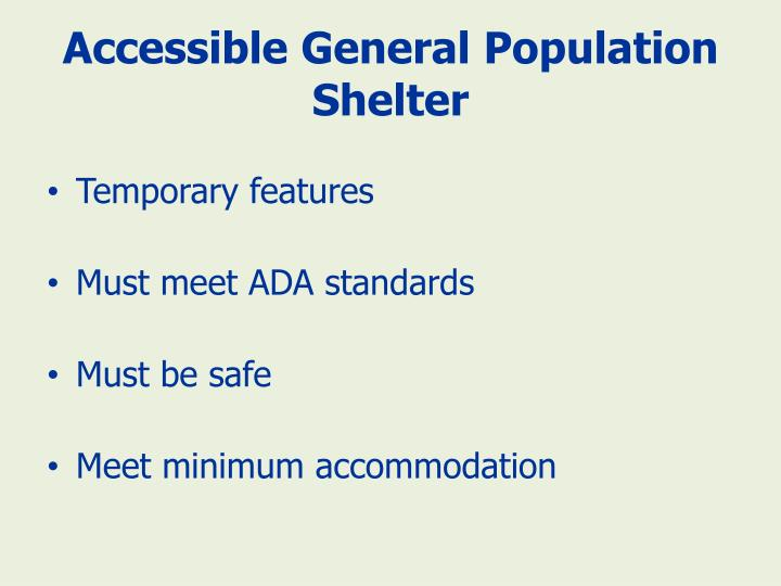 Accessible General Population Shelter