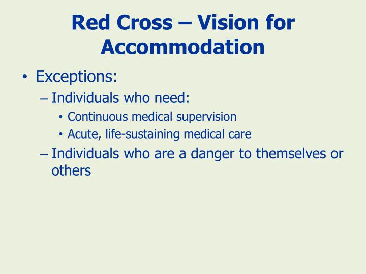 Red Cross – Vision for Accommodation