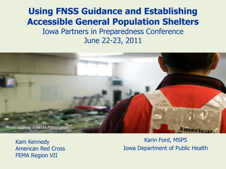 Using FNSS Guidance and Establishing Accessible General Population Shelters