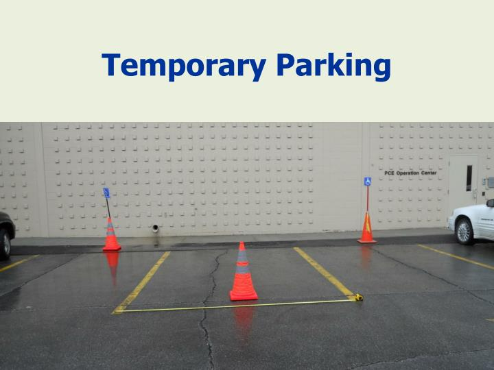 Temporary Parking