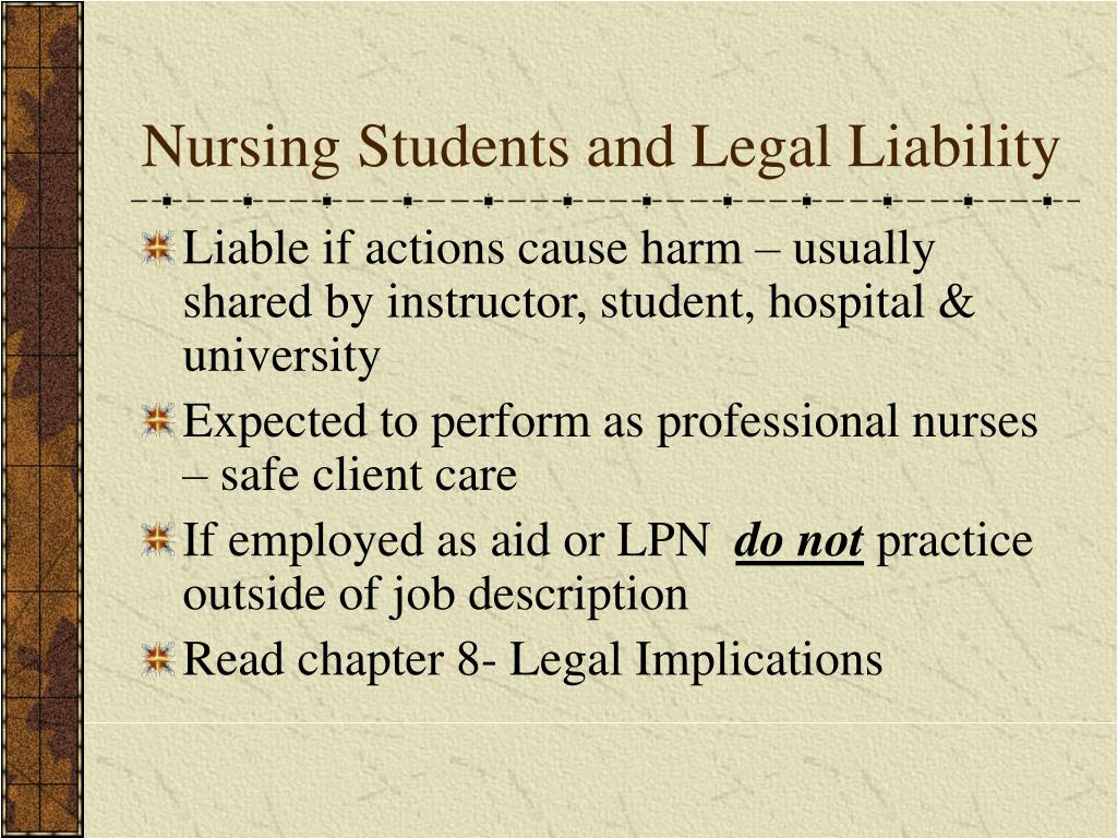 Nursing Students and Legal Liability