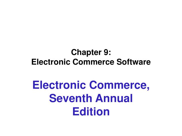 chapter 9 electronic commerce software n.