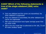 g2a07 which of the following statements is true of the single sideband ssb voice mode