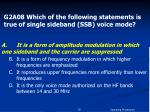 g2a08 which of the following statements is true of single sideband ssb voice mode1