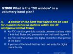 g2b08 what is the dx window in a voluntary band plan1