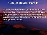 life of david part 1