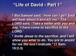 life of david part 17