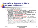 humanistic approach main buddhism doctrines 1