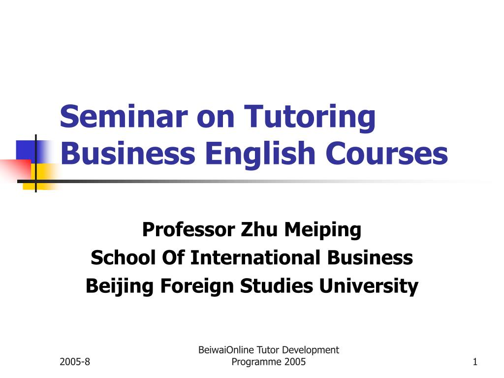 seminar on tutoring business english courses l.