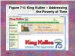 figure 7 4 king kullen addressing the poverty of time