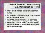 helpful facts for understanding u s demographics cont